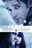Deadfall Poster