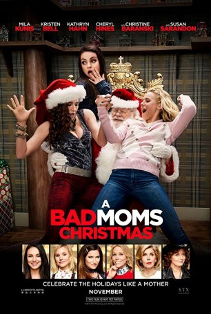 Bad Moms Christmas, A Poster