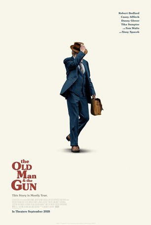Old Man & the Gun, The Poster